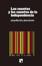 las cuentas y los cuentos de la independencia josep borrell 9788490970577