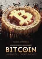bitcoin: ¿amenaza u oportunidad? (ebook)-9788491752677