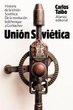 historia de la union sovietica: de la revolucion bolchevique a gorbachov-carlos taibo-9788491813477