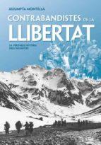contrabandistes de la llibertat-assumpta montella-9788492552177