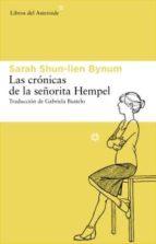 las cronicas de la señorita hempel sarah shun lien bynum 9788492663477