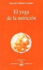 el yoga de la nutricion omraam mikhael aivanhov 9788493329877