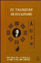 taijiquan de sun lutang-rafael de la maza-9788493408077