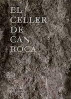 el celler de can roca    cast   joan roca josep roca jordi roca 9788493891077