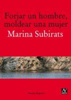forjar un hombre moldear una mujer-marina subirats-9788493959777