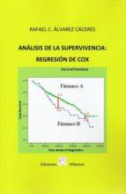 analisis de supervivencia. regresion de cox rafael alvarez caceres 9788494048777