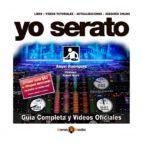 yo serato - guía oficial completa (ebook)-angel rodriguez-9788494053177