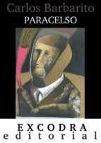 paracelso (ebook)-carlos barbarito-9788494114977