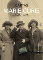 marie curie y sus hijas: cartas-marie curie-9788494343377