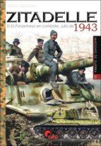 zitadelle: el ss-panzerkorps en combate julio 1943-massimiliano afiero-9788494658877