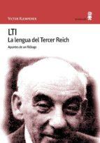 lti: la lengua del tercer reich. apuntes de un filologo-victor klemperer-9788495587077