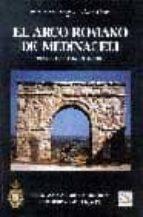 el arco romano de medinaceli (soria, hispania citerior) juan manuel abascal palazon 9788495983077