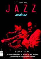 historia del jazz moderno frank tirro 9788496222977
