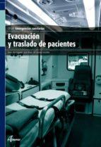 evacuacion y traslado de pacientes: emergencias sanitarias (ciclo formativo de grado medio)-elena monteagudo-9788496334977