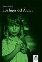 los hijos del ararat (ebook) marc morte 9788496357877