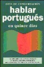 hablar portugues en quince dias-9788496445277