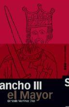 sancho iii el mayor gonzalo martinez diez 9788496467477