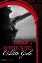el señor de montecristo colette gale 9788496711877