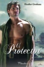 el protector heather grothaus 9788496952577