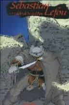 sebastian lefou 1: la aldea de los malditos-jose fonollosa-andres carrasco-9788496992177