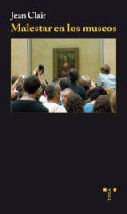 malestar en los museos-jean clair-9788497046077