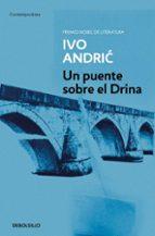 un puente sobre el drina-ivo andric-9788497597777