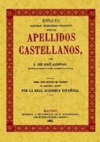 ensayo historico etimologico filologico sobre los apellidos caste llanos (ed. facsimil de 1871) jose godoy alcantara 9788497611077