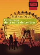 el misterio de la noria de londres (coleccion libros de mochila)-siobhan dowd-9788497712477