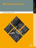 mecanització bàsica ed 2011 (catalan) (grado medio) (electromecanica de vehiculos)-9788497715577