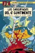 blake y mortimer 17: los sarcofagos del 6º continente 2: el duelo de los espiritus yves sente andre juillard 9788498140477