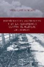 ESPAÑOLES EN MAUTHASEN Y EN LA RESISTENCIA CONTRA EL NAZISMO EN F RANCIA