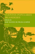 cuentos populares irlandeses j.m. de prada 9788498412277