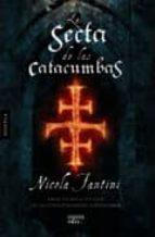 la secta de las catacumbas-nicola fantini-9788498773477