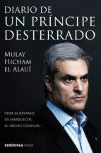 diario de un principe desterrado moulay hicham el alaoui 9788499423777