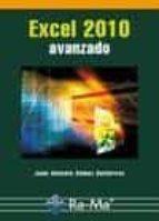 excel 2010: avanzado-juan antonio gomez gutierrez-9788499640877