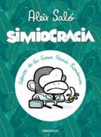 simiocracia: cronica de la gran resaca economica-aleix salo-9788499896977