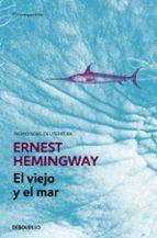 el viejo y el mar-ernest hemingway-9788499897677