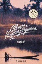 manaos (ebook)-alberto vazquez-figueroa-9788499898377