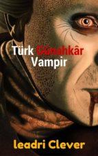 türk günahkâr vampir (ebook) 9788826057477