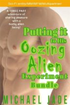 putting it to his oozing alien experiment bundle (ebook) 9788827536377