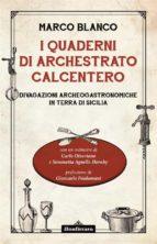 i quaderni di archestrato calcentero (ebook)-9788862721677