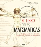 el libro de las matematicas: de pitagoras a la 57 dimension (8ª e dición)-clifford a. pickover-9789089980977