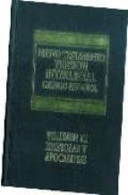 version interlineal griego-español del nuevo testamento.volumen i ii: epistolas y apocalipsis-rafael (ed.) gutierrez escalante-9789688590577