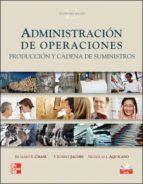administracion de operaciones: produccion y cadena de suministros (12ª ed)-richard chase-nicholas aquilano-9789701070277