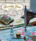 dorothy jane: 40 proyectos de costura faciles y creativos sofia vedoya 9789874095077