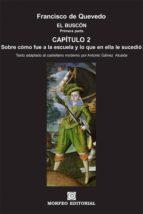 el buscón. primera parte. capítulo 2. (texto adaptado al castellano moderno por antonio gálvez alcaide) (ebook)-cdlap00003377