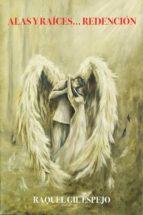 alas y raíces... redención (saga alas y raíces #3) (ebook)-cdlap00009077