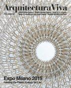 arquitectura viva nº 175: expo milano 2015 2910018961287