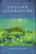 the short history of english literature (3rd ed.)-andrew sanders-9780199263387