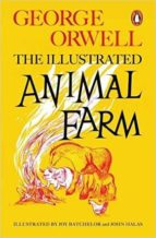 animal farm illustrated 75th anniversary edition george orwell 9780241196687